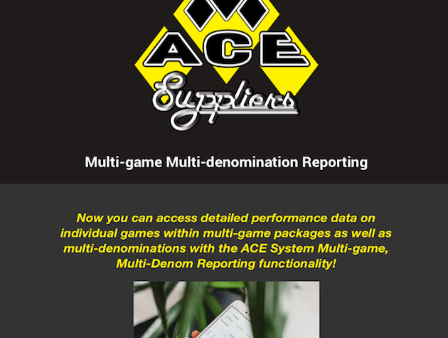 ACE System Functionality Update: Multi-game Multi-denomination Reporting