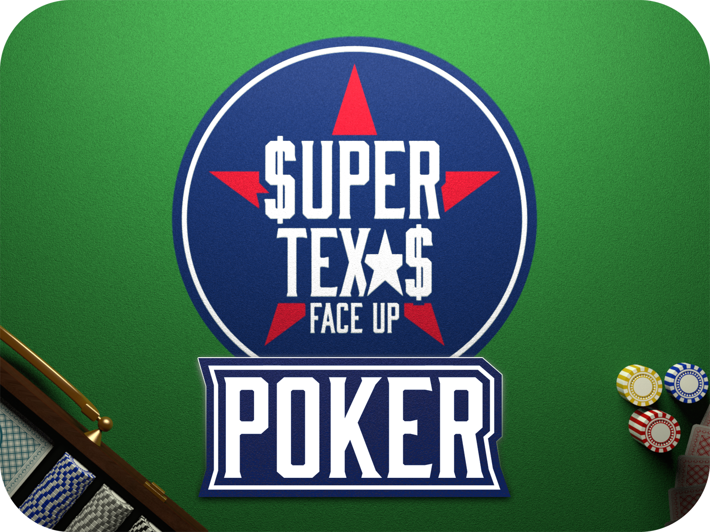 Super Texas Poker 'Face Up'